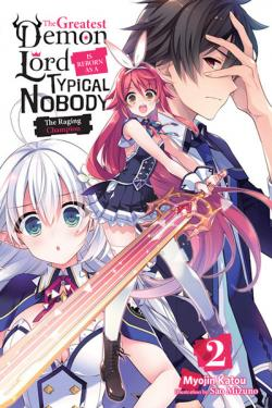The Greatest Demon Lord is Reborn as a Typical Nobody Light Novel 2