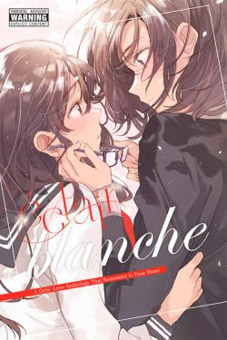Eclair Blanche A Girl's Love Anthology That Resonates in Your Heart