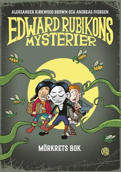 Edward Rubikons mysterier - Mörkrets bok