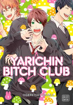 Yarichin Bitch Club Vol 1