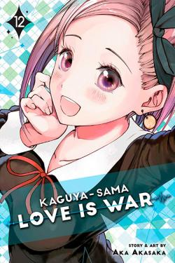 Kaguya-Sama: Love is War Vol 12