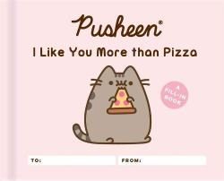 Pusheen: I Like You More Than Pizza