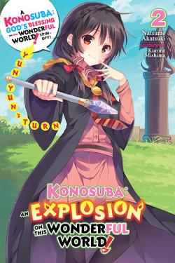 Konosuba: An Explosion on This Wonderful World Light Novel 2