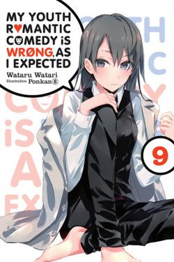 My Youth Romantic Comedy is Wrong as I Expected Novel 9