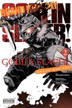Goblin Slayer Brand New Day Vol 2