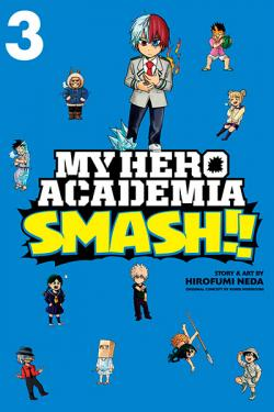 My Hero Academia Smash Vol 3