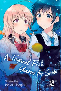 A Tropical Fish Yearns for Snow Vol 2