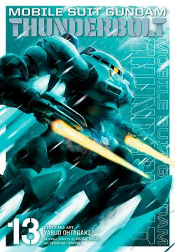 Mobile Suit Gundam Thunderbolt Vol 13