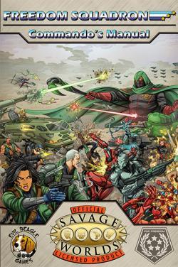 Freedom Squadron - Commando`s Manual