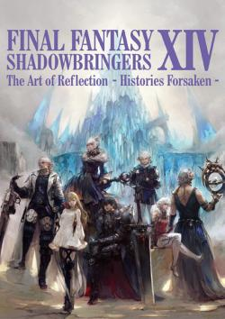 FF XIV: Shadowbringers The Art of Reflection Histories Forsaken