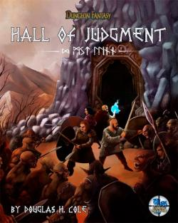 Dungeon Fantasy RPG: Hall of Judgment Second Edition