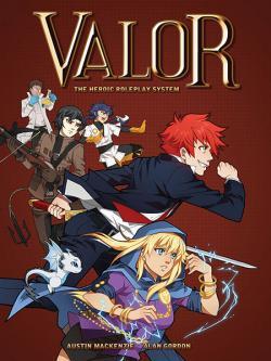 Valor RPG: The Heroic Tabletop RPG