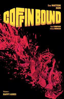 Coffin Bound Vol 1: Happy Ashes