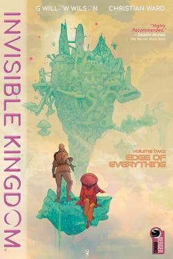 Invisible Kingdom Vol 2: Edge of Everything