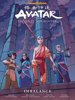 Avatar: The Last Airbender: Imbalance Library Edition