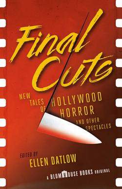 Final Cuts: New Tales of Hollywood Horror