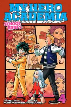 My Hero Academia School Briefs Novel 4