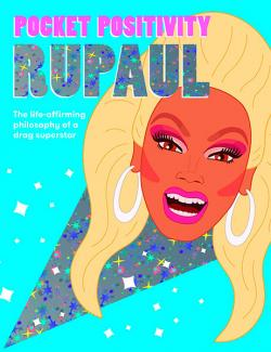 Pocket Positivity RuPaul