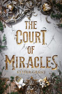 The Court of Miracles
