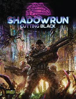 Shadowrun RPG Cutting Black