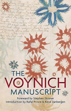 The Voynich Manuscript: The Complete Edition