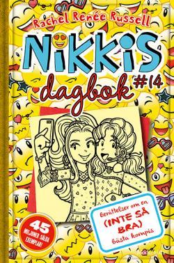 Nikkis dagbok 14: Berättelser om en (inte så bra) bästa kompis