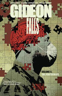 Gideon Falls Vol 4: The Penoculus