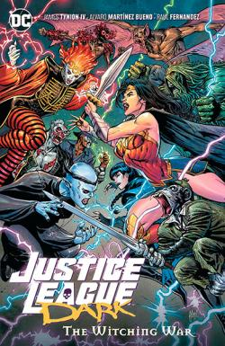 Justice League Dark Vol 3: The Witching War