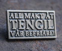 All makt åt Tengil Pin