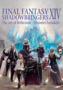 FF XIV: Shadowbringers The Art of Reflection Histories Forsaken