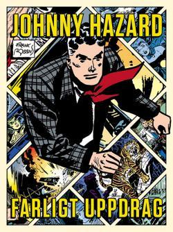 Johnny Hazard - Farligt uppdrag