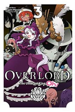 Overlord: The Undead King Oh Vol 3