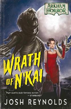 Arkham Horror: Wrath of N'Kai