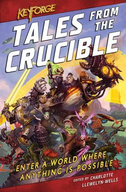 Tales From the Crucible