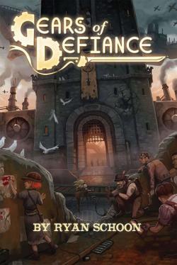 Gears of Defiance RPG