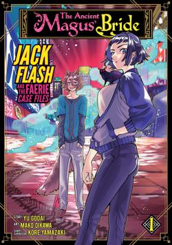 Jack Flash and the Faerie Case File Vol 1