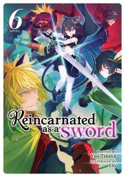 Reincarnated as a Sword Light Novel Vol 6
