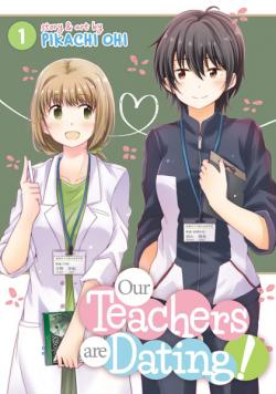Our Teachers are Dating! Vol 1