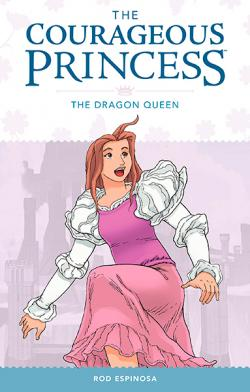 The Courageous Princess Vol 3: The Dragon Queen