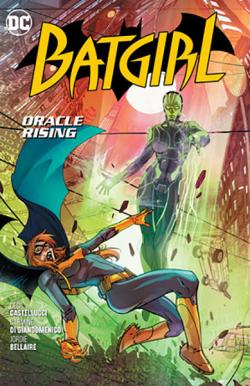 Batgirl Vol 7: Oracle Rising