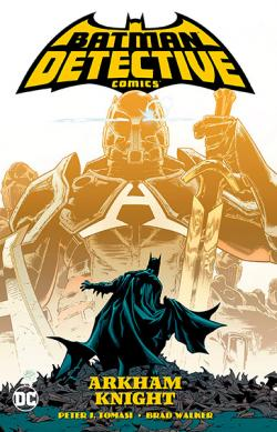 Batman Detective Comics Vol 2: Arkham Knight