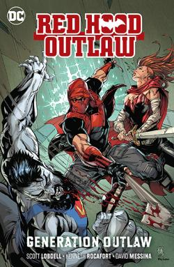 Red Hood Outlaw Vol 3: Generation Outlaw