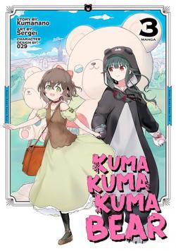 Kuma Kuma Kuma Bear Vol 3