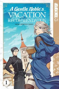 A Gentle Noble's Vacation Recommendation Vol 1