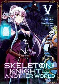 Skeleton Knight in Another World Vol 5