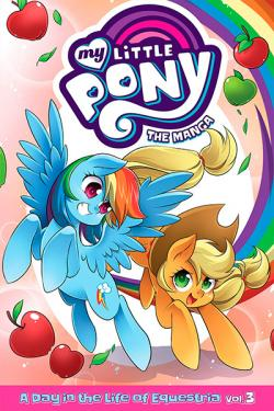 My Little Pony: The Manga - A Day in the Life of Equestria Vol 3