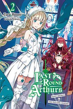 Last Round Arthurs Light Novel 2