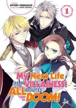 My Next Life as a Villainess: All Routes Lead to Doom! Novel 1