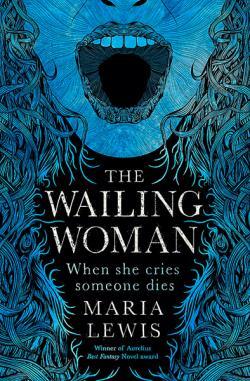 The Wailing Woman