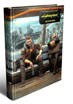 Cyberpunk 2077 Complete Official Guide (Collector'S Edition)